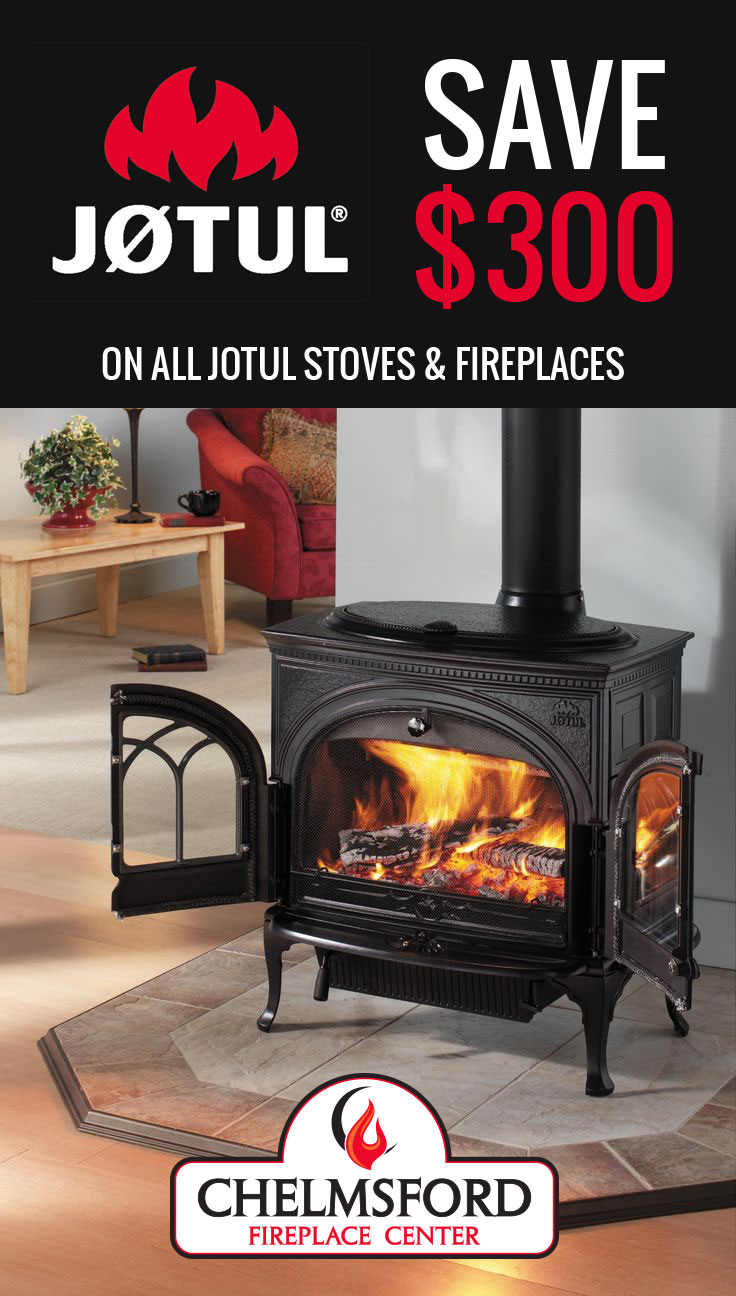 Fireplace Deals | Specials on Stoves | Chelmsford Fireplace